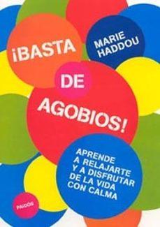 Upgrade6a.es ¡Basta De Agobios!: Aprende A Relajarte Y A Disfrutar De La Vida Con Calma Image