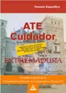 Enmarchaporlobasico.es Ate Cuidadores, Personal Laboral De La Comunidad Autonoma De Extr Emadura: Temario Especifico (2ª Ed.) Image