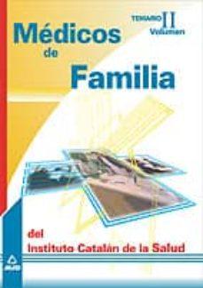 Upgrade6a.es Medicos De Familia Del Instituto Catalan De Salud: Temario (Vol. Ii) Image