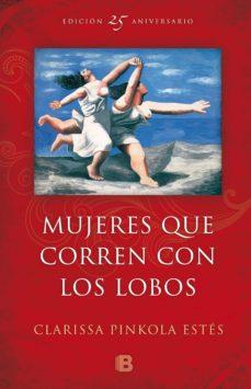 Viamistica.es Mujeres Que Corren Con Los Lobos (Ed. 25º Aniversario) Image