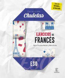 Descargar epub ebooks gratis EJERCICIOS DE FRANCÉS PARA LA ESO (CHULETAS 2016) 9788467044454 DJVU PDF