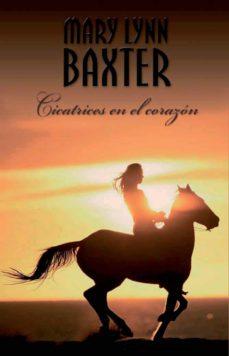 cicatrices en el corazón (ebook)-mary lynn baxter-9788467192254