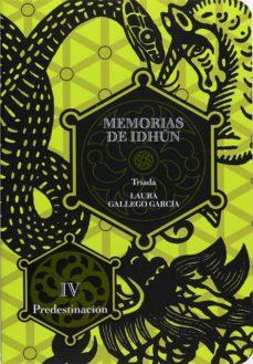 memorias de idhún. tríada. libro iv: predestinación (ebook-epub) (ebook)-laura gallego garcia-9788467540154