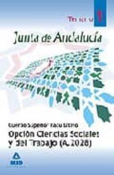 Trailab.it Cuerpo Superior Facultativo De La Junta De Andalucia, Opcion Cien Cias Sociales Y Del Trabajo (A.2028): Temario Especifico Volumen I Image