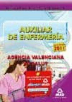 Valentifaineros20015.es Auxiliares De Enfermeria De La Agencia Valenciana De Salud: Temar Io Parte Especifica. Volumen I Image