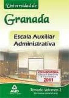 Permacultivo.es Escala Auxiliar Administrativa De La Universidad De Granada Temar Io Vol Ii (Normativa Universitaria) Image