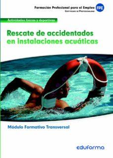 Costosdelaimpunidad.mx Mf0271 (Trasversal). Rescate De Accidentados En Instalaciones Acu Aticas. Familia Profesional Actividades Fisicas Y Deportivas Image