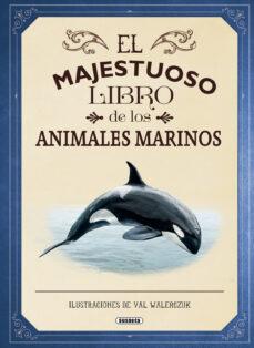 el majestuoso libro de los animales marinos-tom jackson-9788467753554