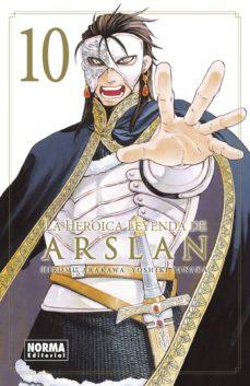 Descargar libros electrónicos de libros de Google gratis LA HEROICA LEYENDA DE ARSLAN 10 (Literatura española)  de HIROMU ARAKAWA