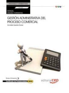 Inciertagloria.es Manual Gestion Administrativa Del Proceso Comercial. (Uf0350:tran Sversal) Certificados De Profesionalidad Image