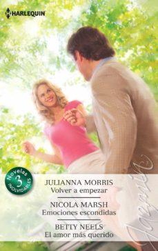 Valentifaineros20015.es Volver A Empezar; Emociones Escondidas; El Amor Mas Querido Image
