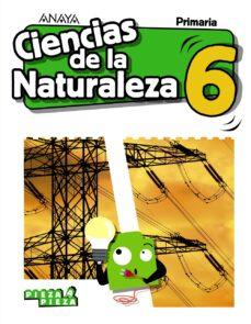 CIENCIAS DE LA NATURALEZA 6º EDUCACION PRIMARIA CAST ED 2019 SERIE PIEZA A PIEZA
