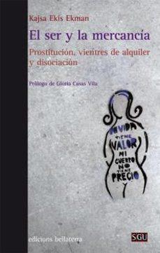 Descargar EL SER Y LA MERCANCIA gratis pdf - leer online