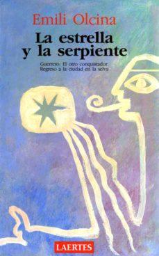 Encuentroelemadrid.es La Estrella Y La Serpiente Image