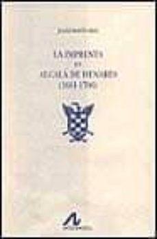 La Imprenta En Alcala De Henares 1601 1700 2 Vols Julian Martin Abad Comprar Libro 9788476353554