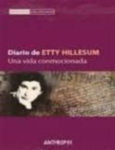 Bressoamisuradi.it Diario De Etty Hillesum : Una Vida Conmocionada Image