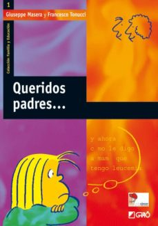 queridos padres-francesco tonucci-9788478273454