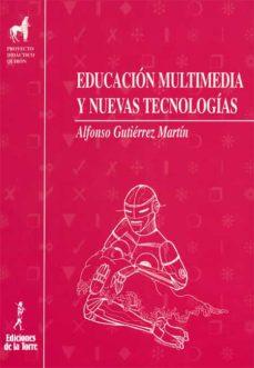 educación multimedia y nuevas tecnologías (ebook)-alfonso gutierrez martin-9788479604554