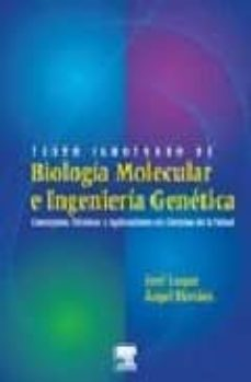 Cronouno.es Texto Ilustrado De Biologia Molecular E Ingenieria Genetica: Conc Eptos, Tecnicas Y Aplicaciones En Ciencias De La Salud Image