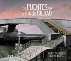 los puentes de la ria de bilbao-pedro zarrabeitia-9788482166254