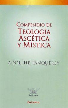 Compendio De Teologia Ascetica Y Mistica Tanquerey Pdf
