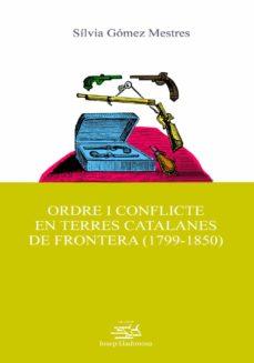 Valentifaineros20015.es Ordre I Conflicte En Terres Catalanes De Frontera (1799-1850) Image