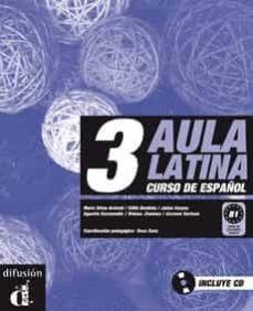 aula latina 3. nivel b1. libro del alumno + cd-9788484432654