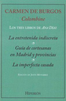 Descargar ebooks para ipad kindle LOS TRES LIBROS DE ANA DIAZ in Spanish de CARMEN DE BURGOS RTF 9788490021354