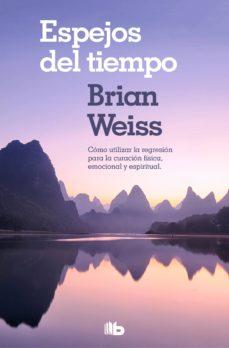 espejos del tiempo (ebook)-brian weiss-9788490195154
