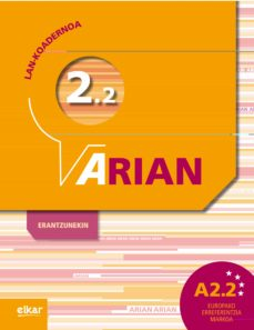 Descargar libros de texto gratis torrents ARIAN A2.2 LAN KOADERNOA (+ERANTZUNAK) MOBI iBook PDF (Spanish Edition) 9788490270554 de