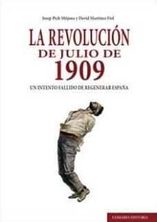 Bressoamisuradi.it La Revolución De Julio De 1909. Un Intento Fallido De Regenerar E Spaña Image