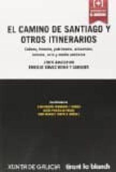 Costosdelaimpunidad.mx El Camino De Santiago Y Otros Itinerarios: Liber Amicorum Enrique Gomez-reino Y Carnota Image
