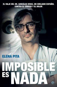 imposible es nada (ebook)-elena pita-9788490609354