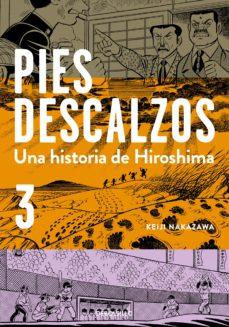 una historia de hiroshima (pies descalzos 3)-keiji nakazawa-9788490627754