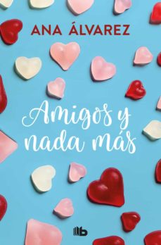 Concursopiedraspreciosas.es Amigos Y Nada Mas (Serie Amigos 5) Image