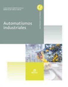 Descargar AUTOMATISMOS INDUSTRIALES ED 2016 gratis pdf - leer online