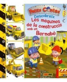 Valentifaineros20015.es Les Màquines De Construcció Amb En Bernabè Image
