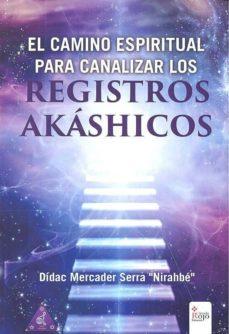 Valentifaineros20015.es El Camino Espiritual Para Canalizar Los Registros Akáshicos Image