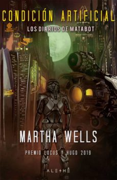 Libros descargados gratis CONDICION ARTIFICIAL (LOS DIARIOS DE MATABOT 2) in Spanish 9788491646754 de MARTHA WELLS