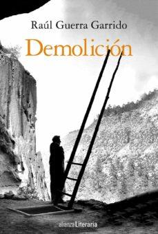 demolición-raul guerra garrido-9788491813354