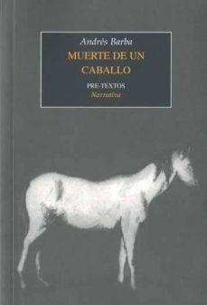 muerte de un caballo-andres barba-9788492913954