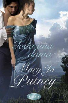 Libro gratis para descargar en internet. TODA UNA DAMA de MARY JO PUTNEY