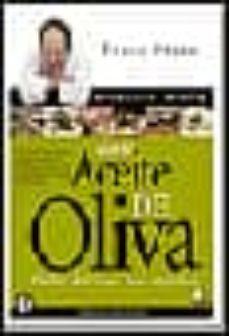 Titantitan.mx Mis Mejores Recetas Con Aceite De Oliva: Faciles, Deliciosas, Par A Disfrutar Image