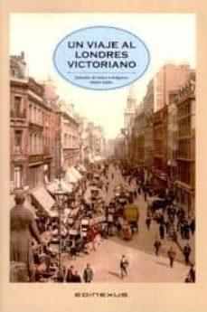 un viaje al londres victoriano-mabel salido-jose mª sanchez-robles silveiro-9788493791254