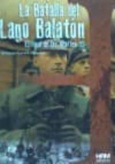 Inmaswan.es La Batalla Del Lago Balaton: El Final De Las Waffen Ss Image