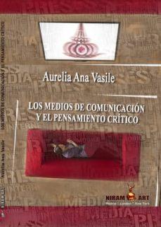 LOS MEDIOS DE COMUNICACION Y EL PENSAMIENTO CRITICO - ANA-VASILE AURELIA | Adahalicante.org