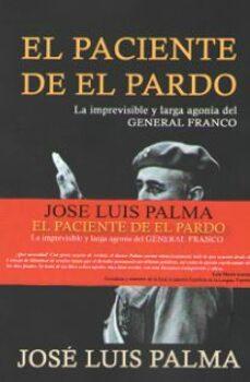 Descargar archivos pdf ebook EL PACIENTE DE EL PARDO