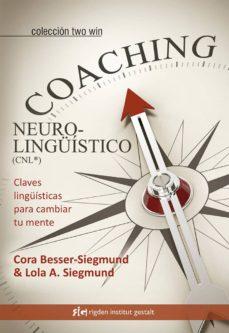 Cronouno.es Coaching Neurolingüistico (Cnl®): Claves Lingüisticas Para Cambiar Tu Mente Image