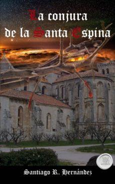 Vinisenzatrucco.it La Conjura De La Santa Espina Image