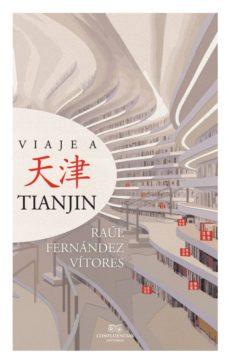 Libros en pdf gratis descargar gratis VIAJE A TIANJIN FB2 DJVU